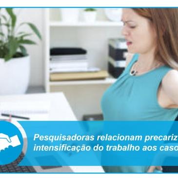 Pesquisadoras relacionam precarização e intensificação do trabalho aos casos de LER/DORT