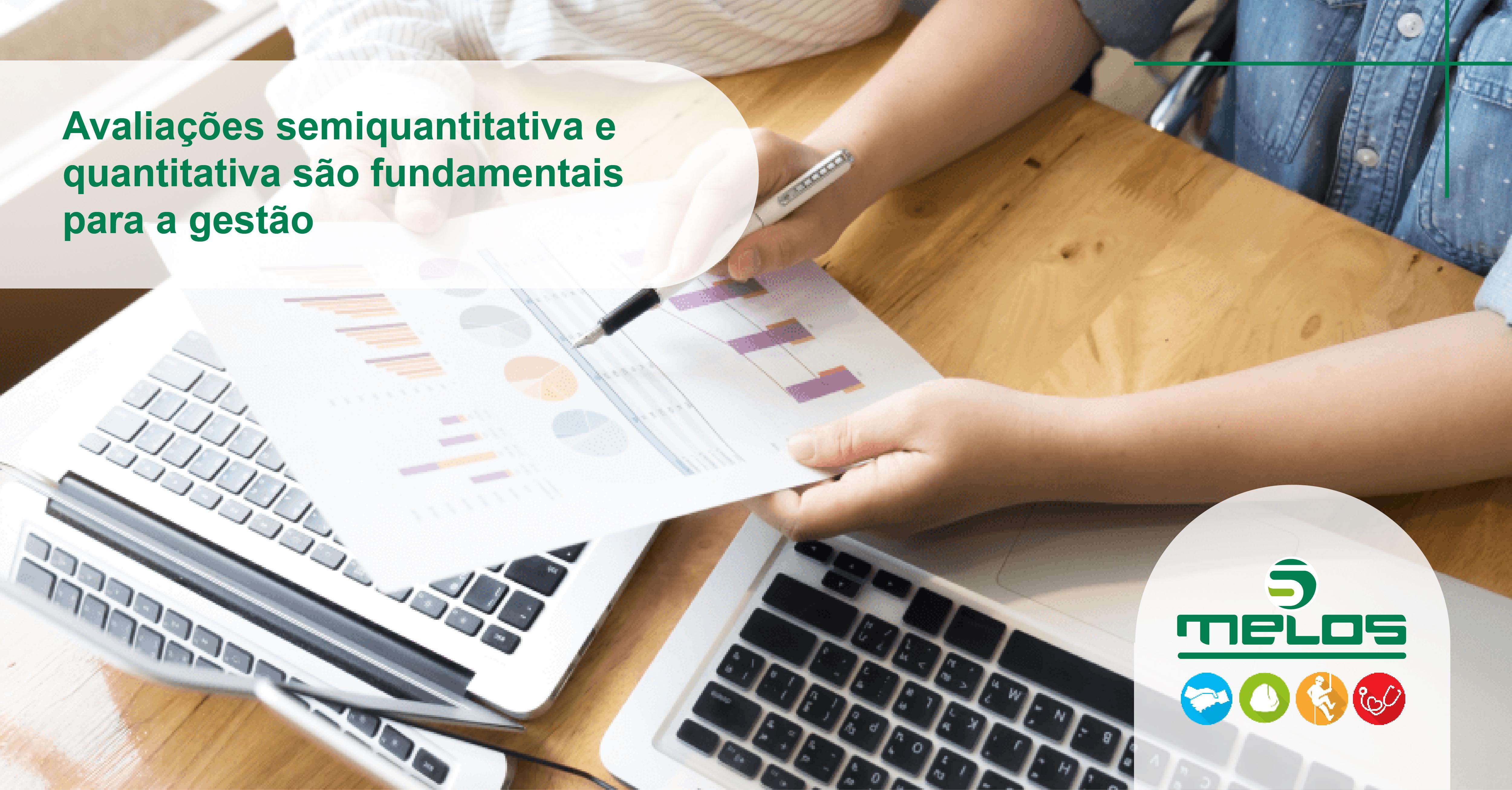 Avaliações semiquantitativa e quantitativa