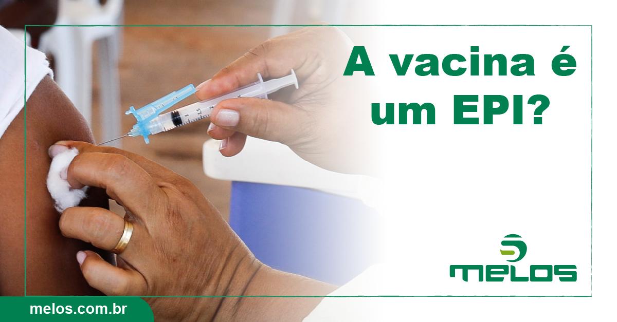 A vacina é um EPI?